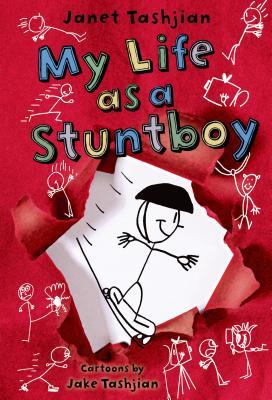 My Life As a Stuntboy By Tashjian, Janet/ Tashjian, Jake