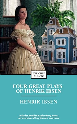 Four Great Plays By Ibsen, Henrik/ Harad, Alyssa